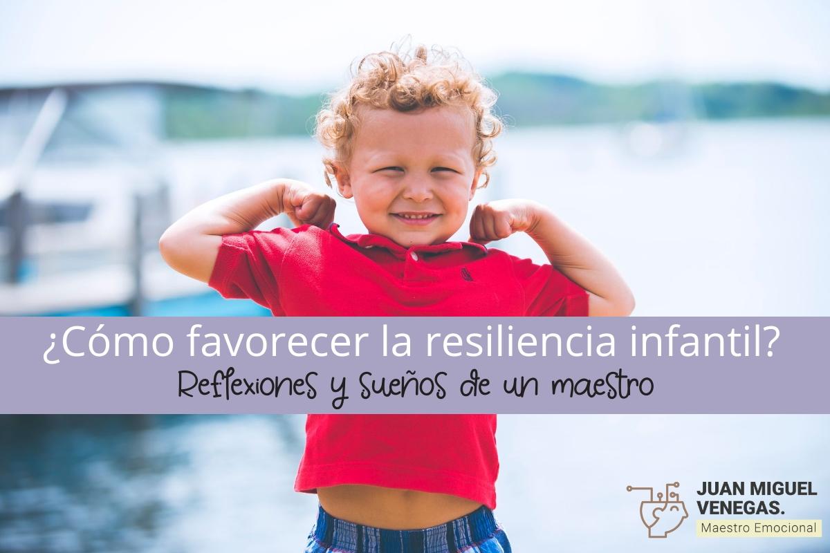 favorecer la resiliencia inafntil