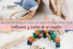 Experiencia con la disciplina positiva