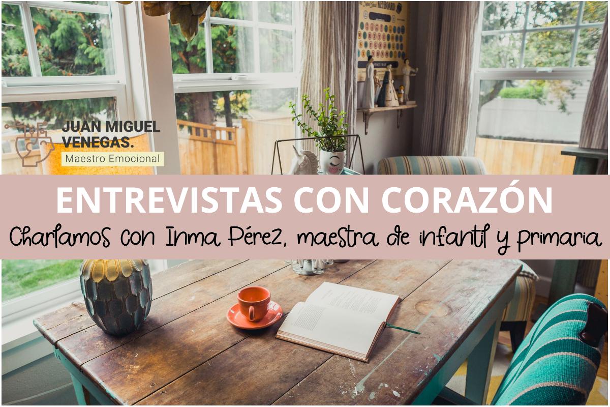 Entrevista Inma Pérez