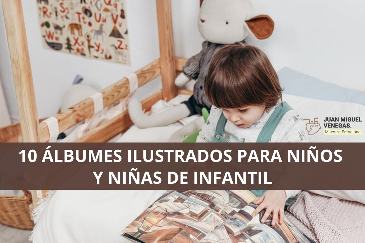 10 álbumes ilustrados para niños de infantil