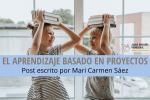 Aprendizaje basado en proyectos blog